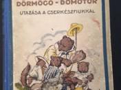 Dörmögő Dömötör utazása a cserkészfiúkkal - Dörmögő Dömötör szerencséje