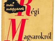 Mai magyarok régi magyarokról. A Szép Szó könyvnapi kiadványa.