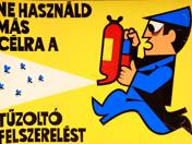 """""""Ne használd más célra a tűzoltó felszerelést!"""" Plakát"""
