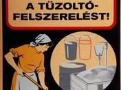 Ne használja más célra a tűzoltó felszerelést! plakát