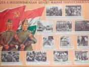 Éljen a megbonthatatlan szovjet-magyar fegyverbarátság tabló
