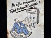 """""""Ne ülj a pénzen, tedd takarékbetétbe!"""" fém zsebnaptár, 1953"""