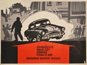 Gépjárművezető! plakát