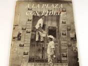 A la plaza con Fidel könyv