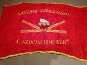 Nagyüzemi gazdálkodással a szocializmusért zászló