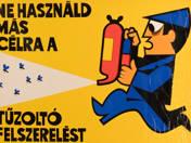 Ne használd más célra a tűzoltó felszerelést! - plakát